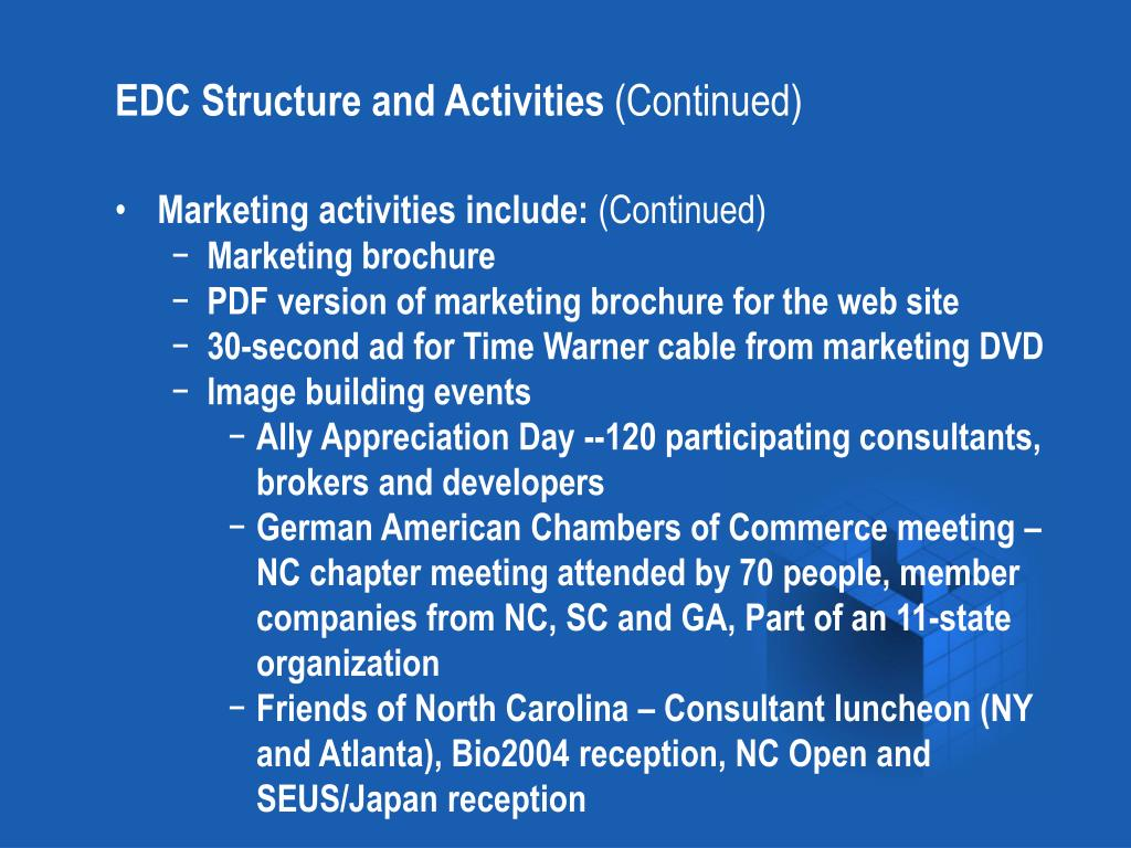 EDC Structure and Activities