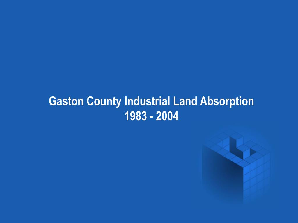 Gaston County Industrial Land Absorption