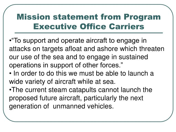 mission statement from program executive office carriers n.