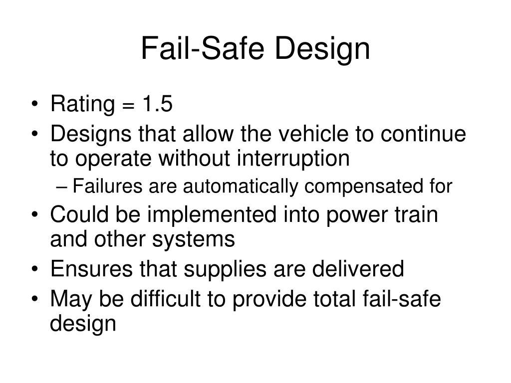 Fail-Safe Design