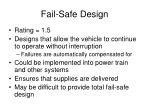 fail safe design