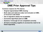 dme prior approval tips