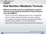 oral nutrition metabolic formula1