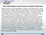 prior authorization instructions for insulin pump users1