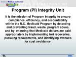 program pi integrity unit1