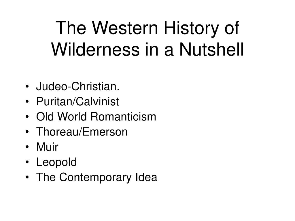 The Western History of Wilderness in a Nutshell