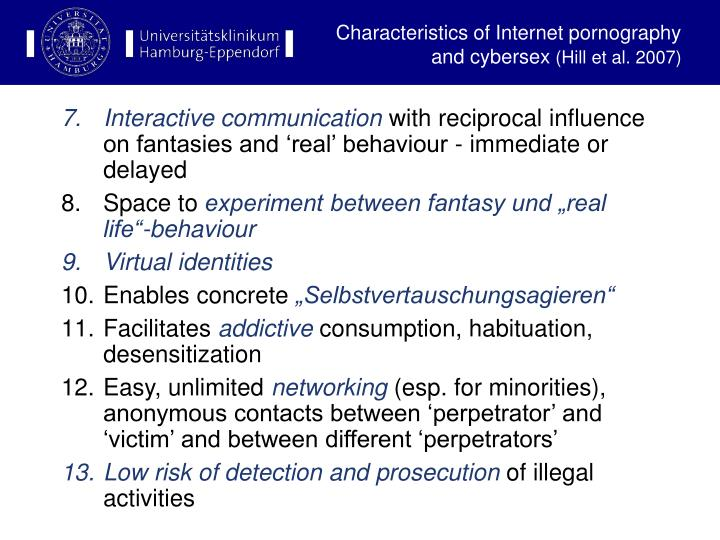 Characteristics of Internet pornography and cybersex