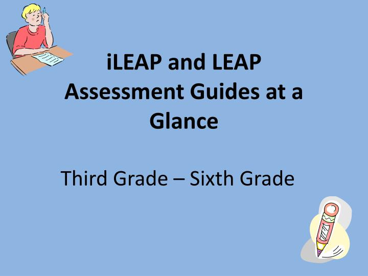 ileap and leap assessment guides at a glance n.