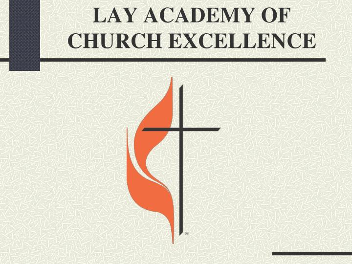 lay academy of church excellence n.