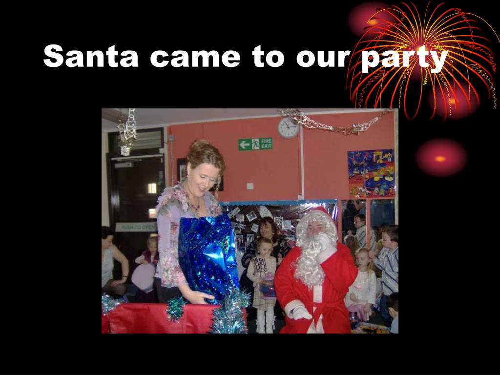 Santa came to our party