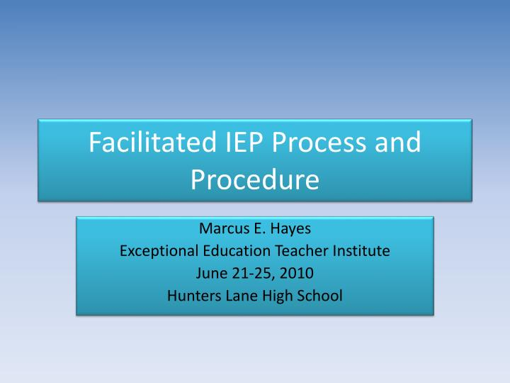 facilitated iep process and procedure n.