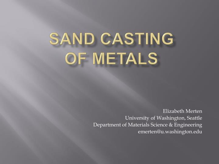 sand casting of metals n.