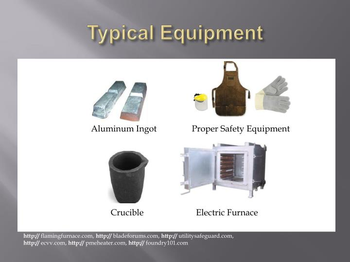 Typical Equipment