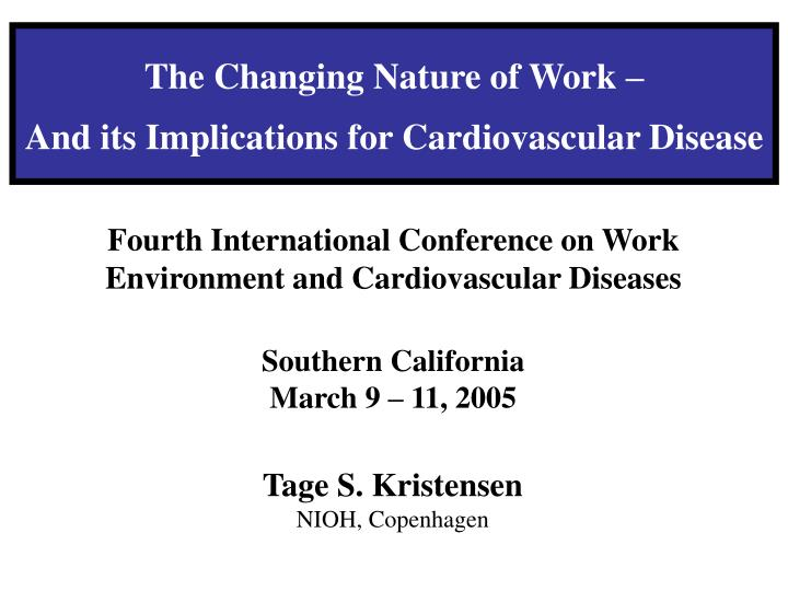 the changing nature of work and its implications for cardiovascular disease n.
