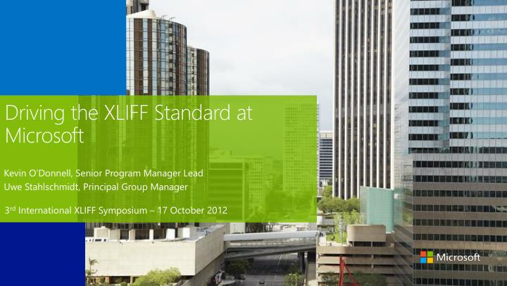 driving the xliff standard at microsoft n.