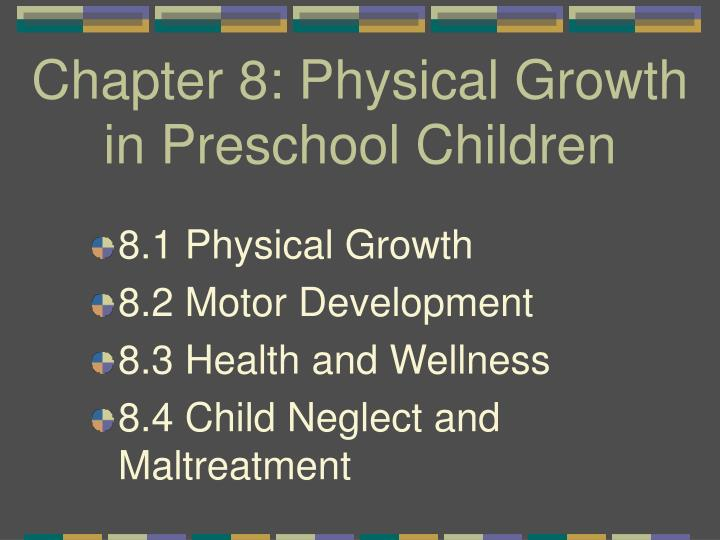 chapter 8 physical growth in preschool children n.