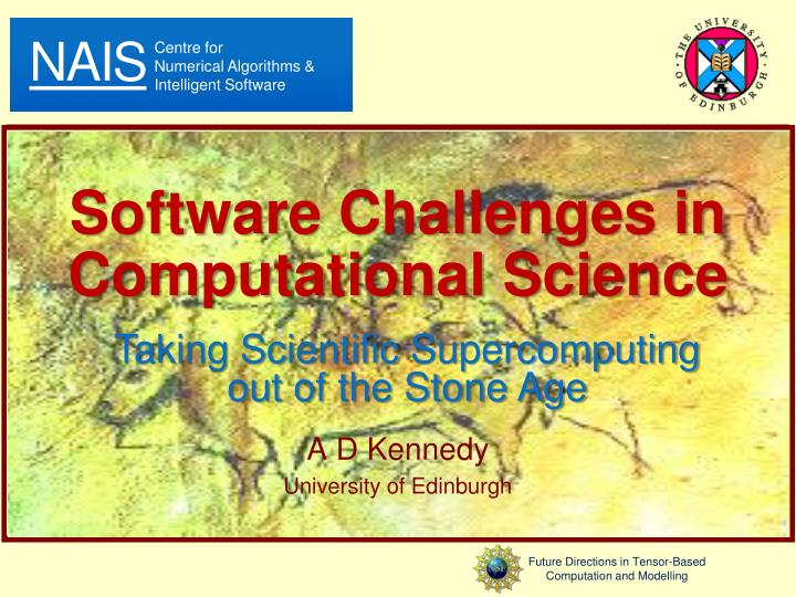 software challenges in computational science n.