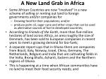 a new land grab in africa