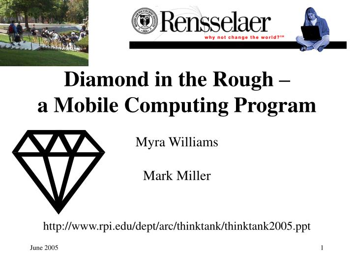diamond in the rough a mobile computing program n.