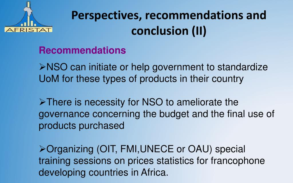 Perspectives, recommendations and conclusion (II)