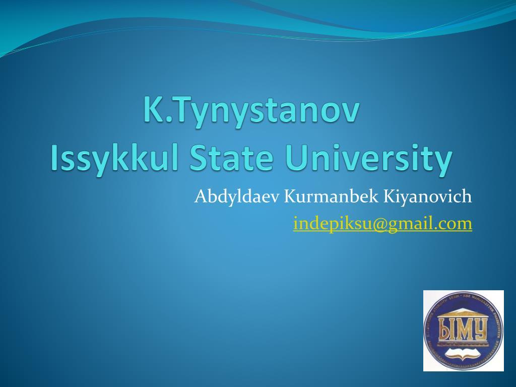 k tynystanov issykkul state university l.