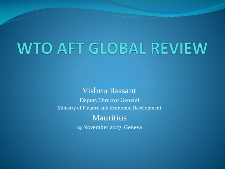 wto aft global review n.