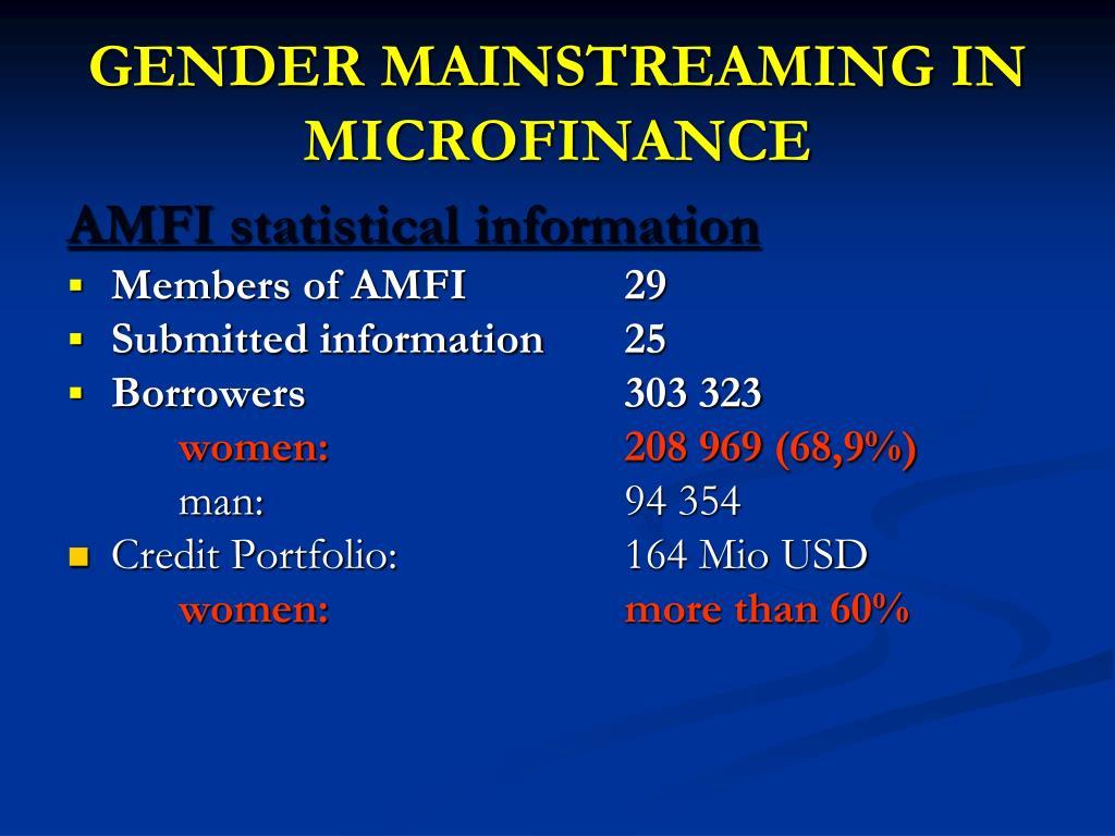 GENDER MAINSTREAMING IN MICROFINANCE