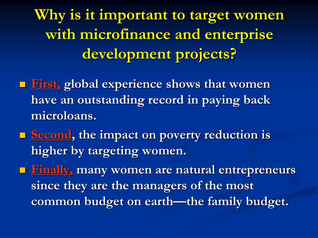 Why is it important to target women