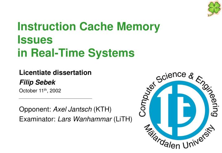 instruction cache memory issues in real time systems n.