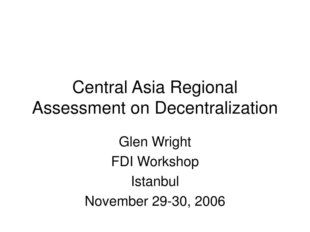 central asia regional assessment on decentralization l.