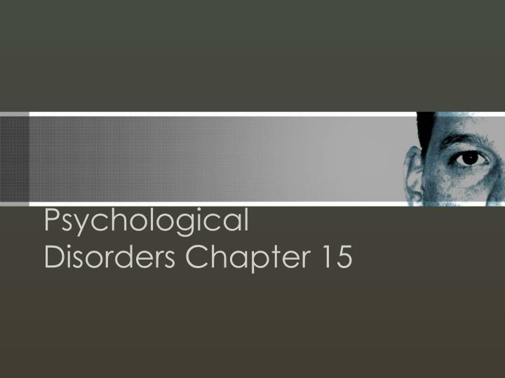 psychological disorders chapter 15 n.