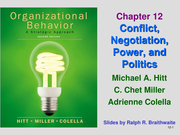 Chapter 12 conflict negotiation power and politics