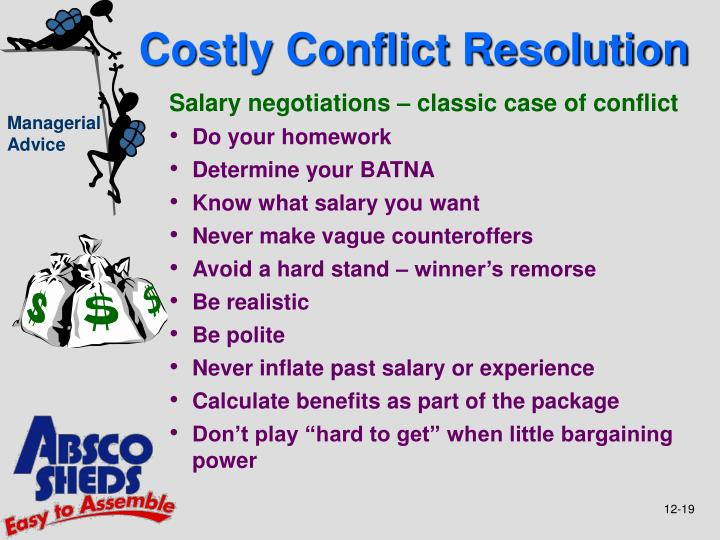 Costly Conflict Resolution