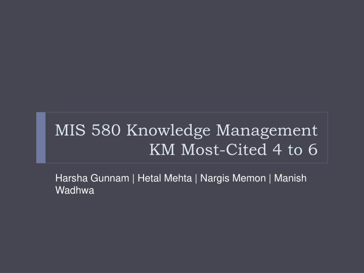 mis 580 knowledge management km most cited 4 to 6 n.