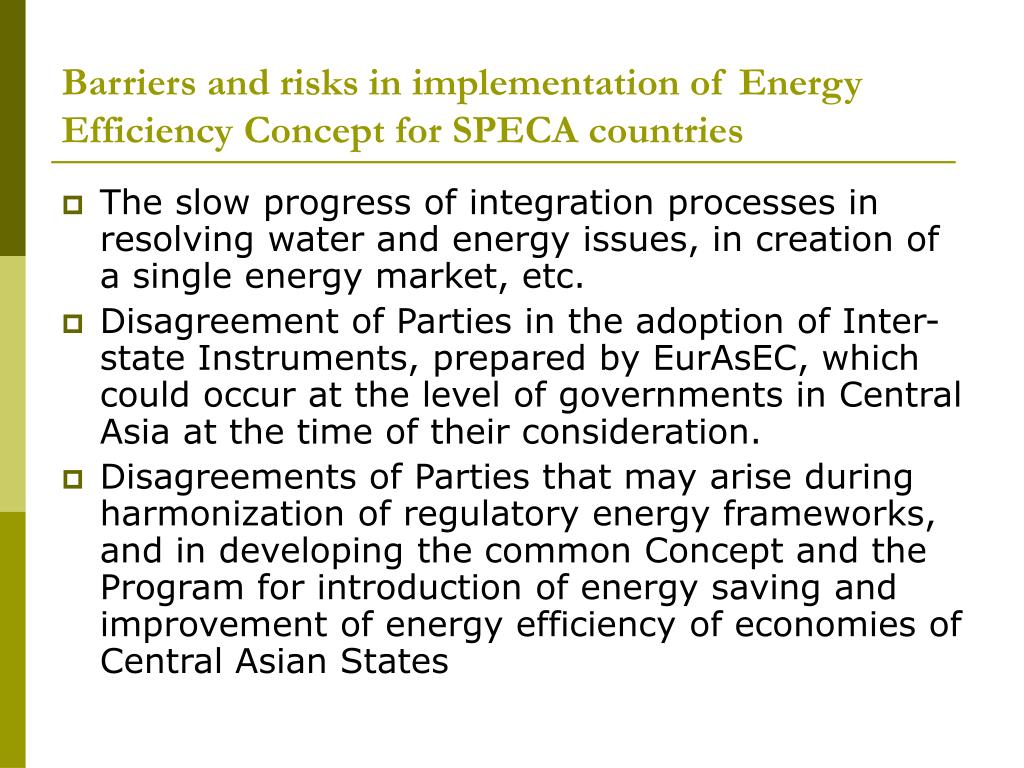 Barriers and risks in implementation of Energy Efficiency Concept for SPECA countries