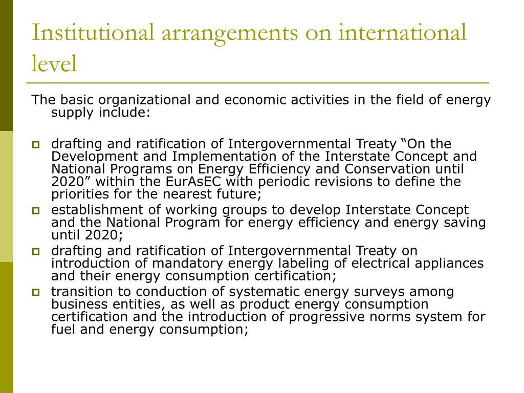 Institutional arrangements on international level