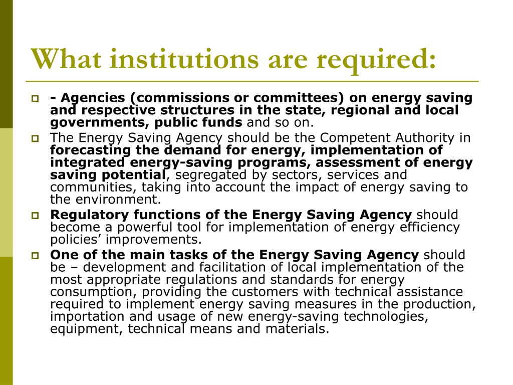 What institutions are required