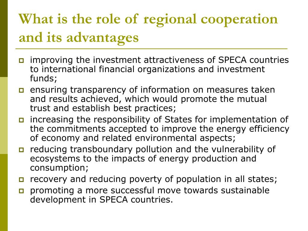 What is the role of regional cooperation and its advantages