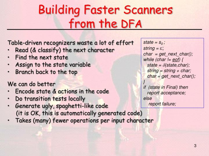 Building faster scanners from the dfa