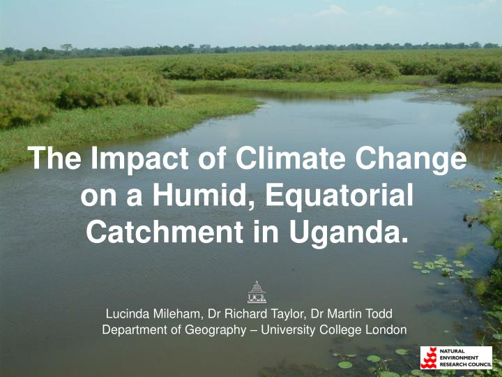 the impact of climate change on a humid equatorial catchment in uganda n.