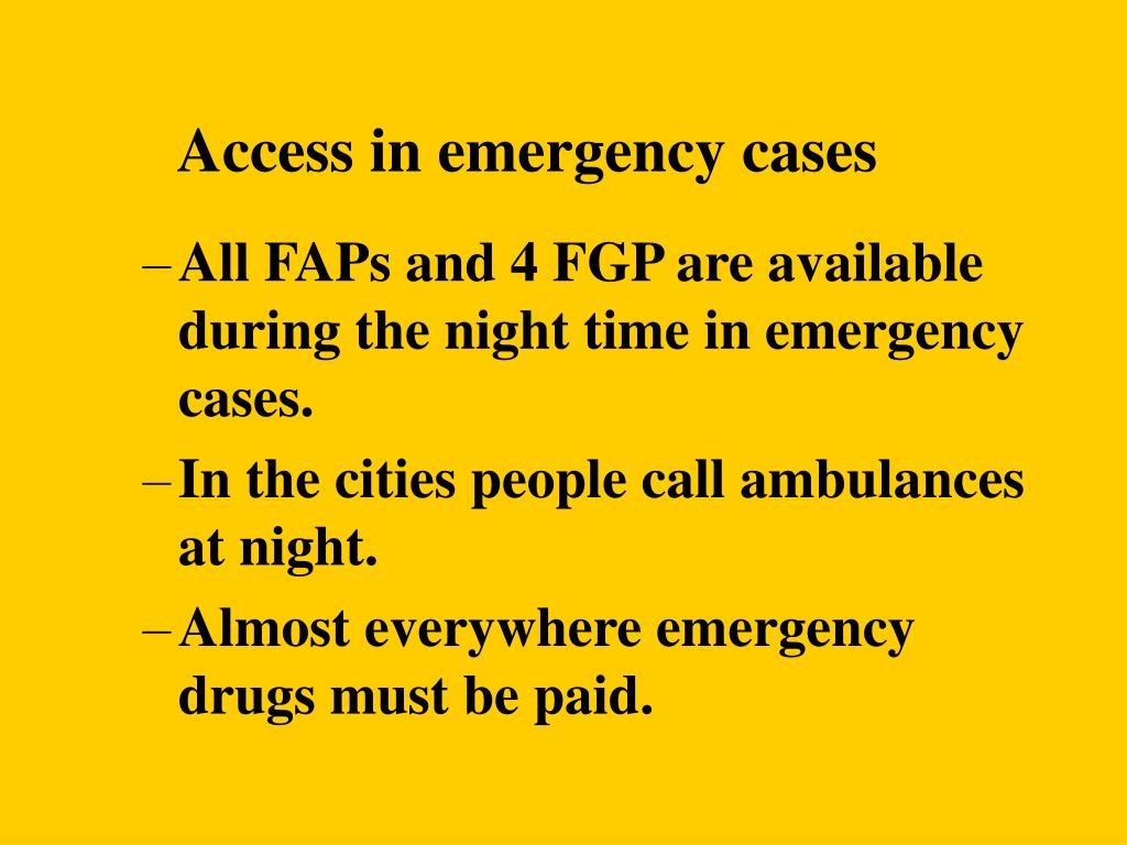 Access in emergency cases