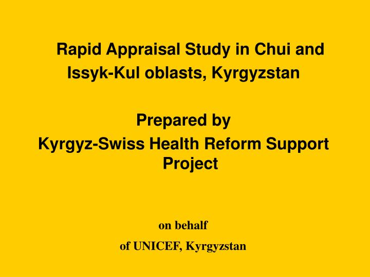 Rapid Appraisal Study in Chui and