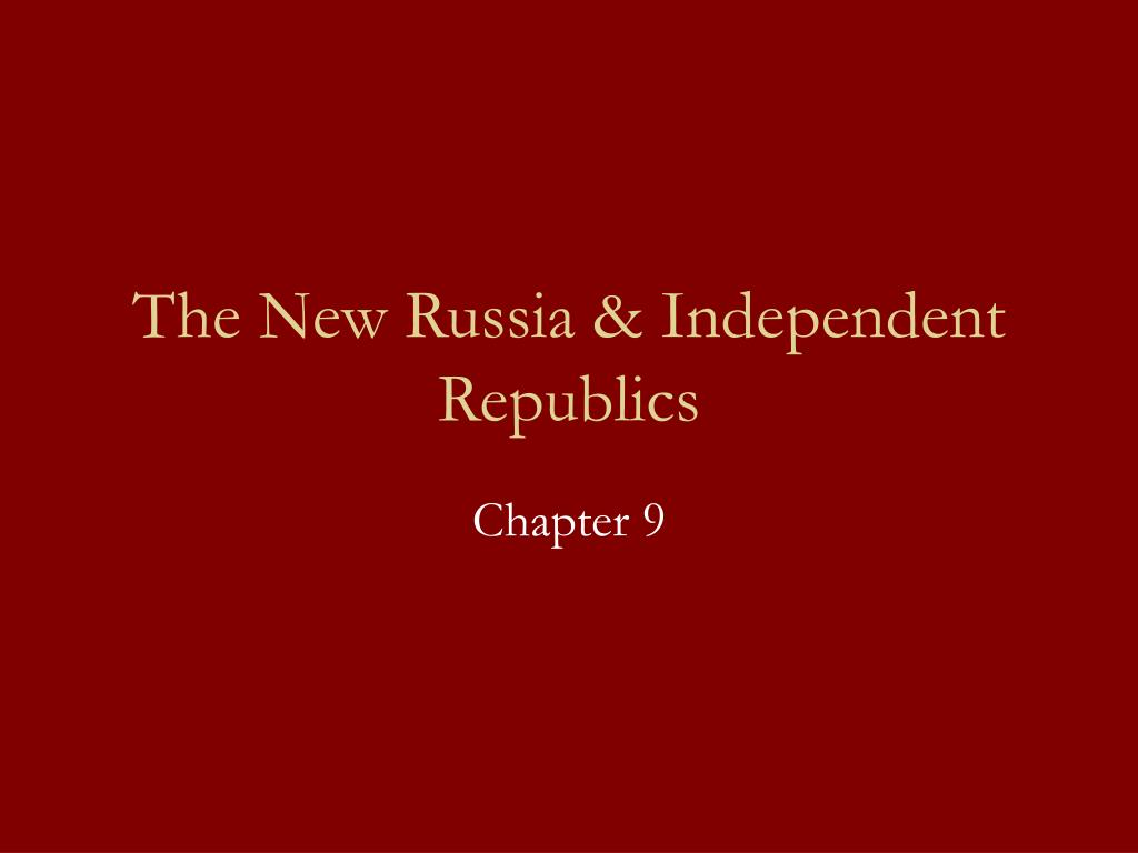 the new russia independent republics l.