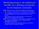 monitoring progress the adoption of the md was a defining moment for the development community