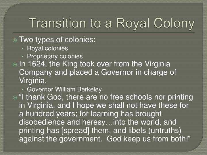 Transition to a Royal Colony