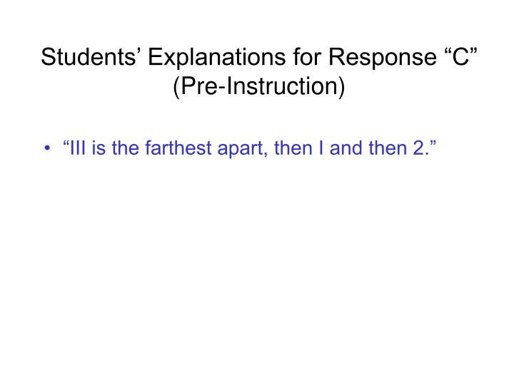 """Students' Explanations for Response """"C"""" (Pre-Instruction)"""