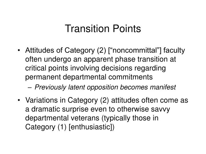 Transition Points