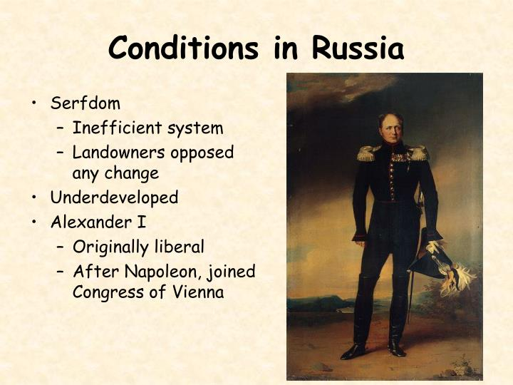 Conditions in Russia