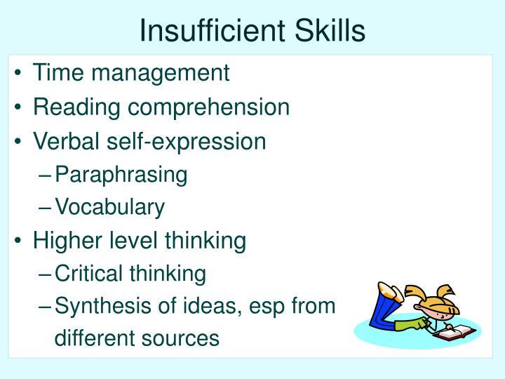 Insufficient Skills