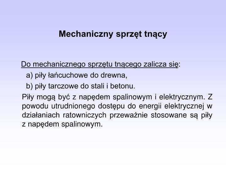 Mechaniczny sprzęt tnący